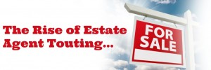 rise of estate agent touting